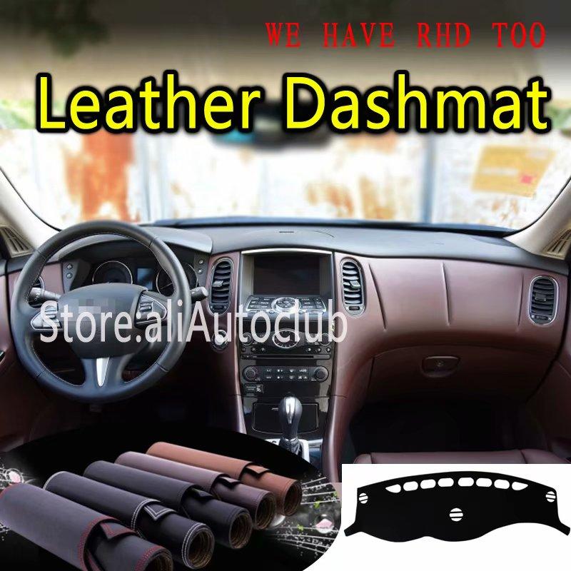 Para INFINITI QX50 EX25 EX37 EX35 EX30D 2007-2018 Dashmat de cuero salpicadero cubierta Dash alfombra personalizado coche Styling sombrilla LHD + RHD