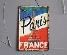 1 pieza París Francia bandera francesa Torre Eiffel placas de lata signos pared habitación hombre cueva decoración bar arte póster vintage retro metal
