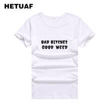 Hetuaf bad cadelas boa erva daninha harajuku t camisa feminina topos 2018 moda ulzzang camiseta femme tumblr impresso tshirt
