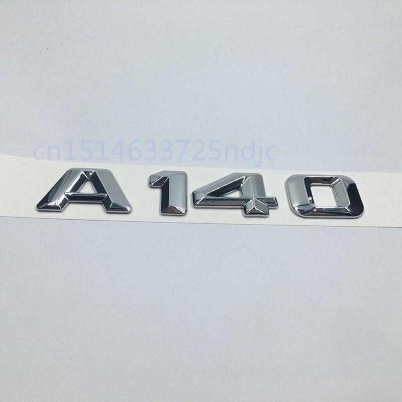 Para Mercedes Benz W169 W168 W176 a-class A140, insignia, emblema trasero, letras cromadas A 140