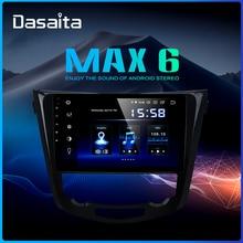 Dasaita voiture multimédia Android 9.0 pour Nissan x-trail Qashqai j11 j10 Radio 2014 2015 2016 2017 2018 2019 GPS 10.2