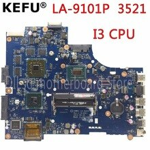 KEFU VW55C 0VW55C VAW01 LA-9101P اللوحة لديل انسبايرون 3521 5521 كمبيوتر محمول اللوحة I3 وحدة المعالجة المركزية PM اختبار اللوحة