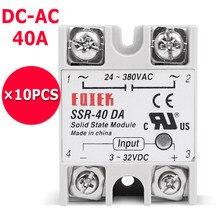 Relais à 10 pièces/lot   Relais à état solide industriel SSR 40 DA 3-32V cc entrée et sortie 24-380VAC sortie 40A AC sortie