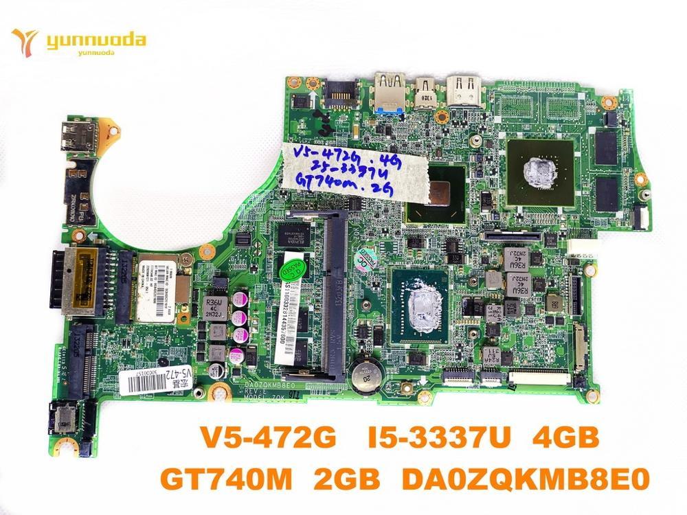 الأصلي لشركة أيسر V5-472G V5-472 اللوحة المحمول V5-472G I5-3337U 4GB GT740M 2GB DA0ZQKMB8E0 اختبار جيد شحن مجاني