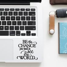 Gandhi inspiré citation décalcomanie ordinateur portable Trackpad autocollant pour Macbook Pro Air Retina 11 12 13 15 pouces Mac HP Mi ordinateur portable pavé tactile peau