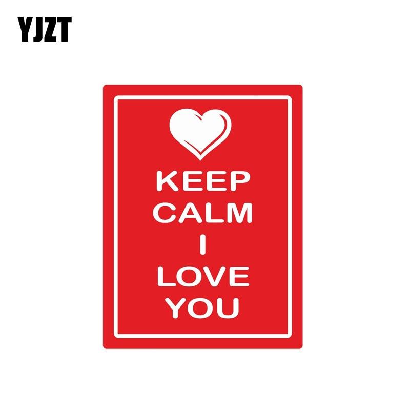 YJZT 9.7CM*12.8CM Funny Keep Calm I Love You Car Sticker Warning Decal Car Accessories 6-1828