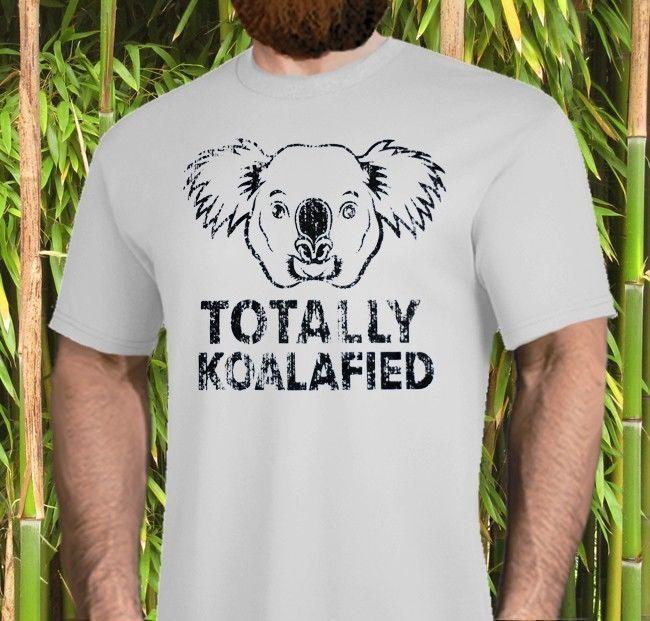 Camiseta Casual de alta calidad con estampado, nueva camiseta totalmente koalafificada, tallas para hombres y mujeres, camiseta calificada Koala Pun Man
