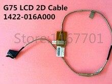 Nowy oryginalny laptop/Notebook LCD/LED/kabel elastyczny ekranu lvds dla Asus G75 G75V G75VW G75VX G75VM 1422-016A000 LCD 2D