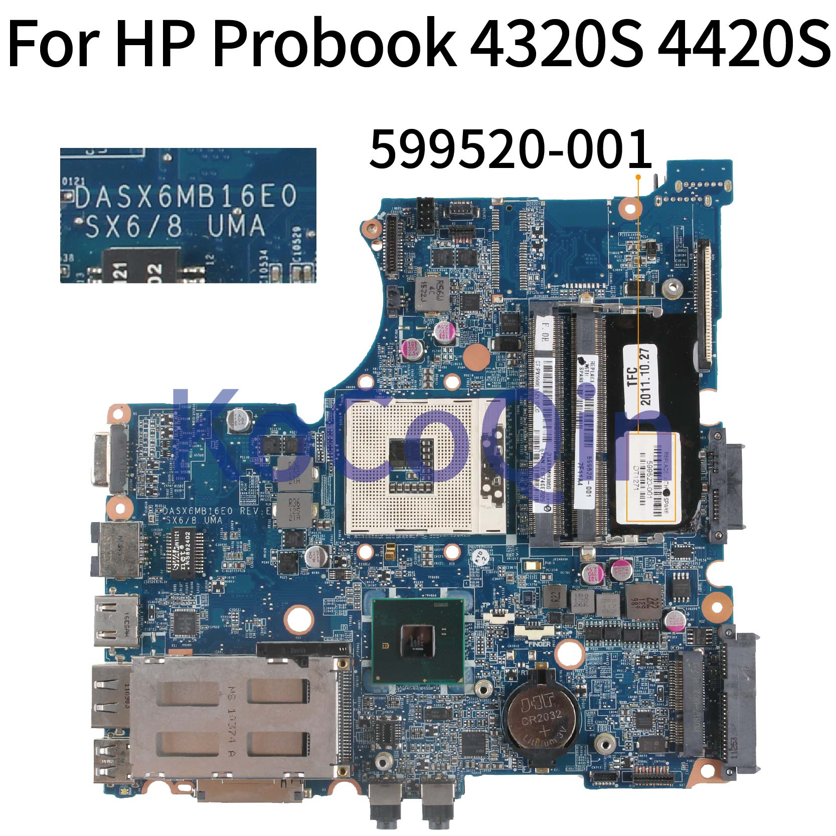 KoCoQin Laptop motherboard Für HP Probook 4320S 4321S 4420S HM57 Mainboard 599520-001 599520-001 DASX6MB16E0 DDR3