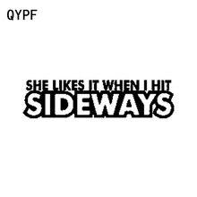 Qypf 17 cm * 4.3 cm 그녀는 내가 옆으로 칠 때 그것을 좋아한다 재미 비닐 자동차 스티커 데 칼 블랙 실버 액세서리 C15-1219