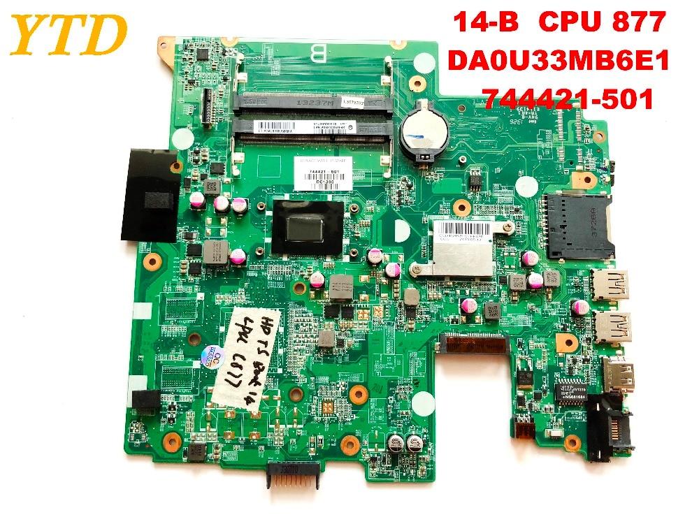Original for HP 14-B laptop motherboard  HP  14-B  CPU 877   DA0U33MB6E1   744421-501  tested good f