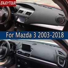 For Mazda3 Mazda 3 Axela 2003-2018 Leather Dashmat Dashboard Cover Prevent Sunlight Pad Dash Mat 2007 2008 2009 2013 2014 2016