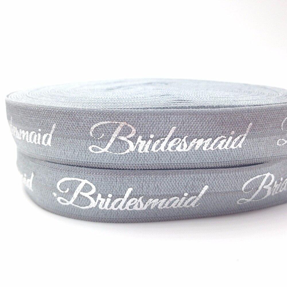 """Nuevo llegado plata dama de honor impresión plegable sobre elástico 5/8 """"gris FOE cinta 10 yardas/lote para la cabeza de la boda usar accesorios para el cabello"""