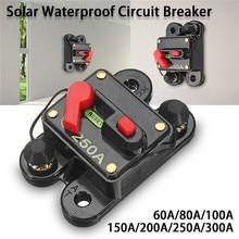 Disjoncteur de Circuit étanche 12V 24V cc   Système solaire domestique, moteur de marche à roulettes, fusible donduleur à réinitialisation automatique en ligne