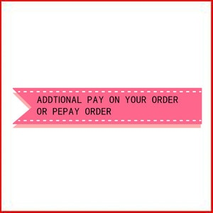 Additional Pay on Your Order Or Repay Order