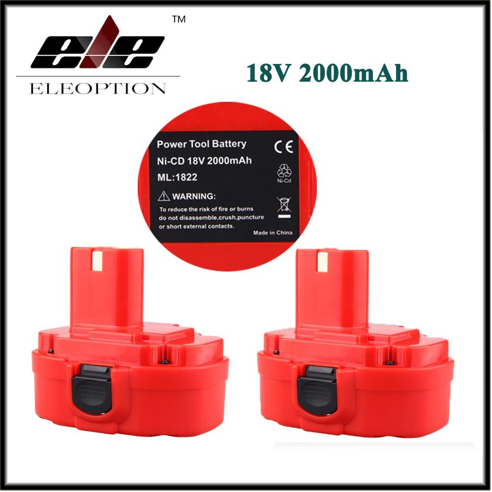 2 PCS ELEOPTION 18V 2.0AH 2000mAh Ni-CD Rechargeable Power Tool Battery for MAKITA 1822 192826-5 192827-3 PA18 18 Volt