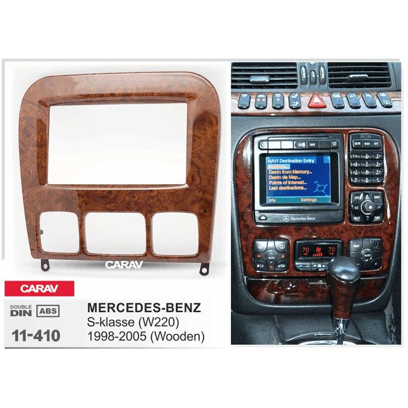 CARAV 11-410 alta calidad Radio Fascia para MERCEDES-BENZ S-klasse (W220) (madera) equipo de instalación de ajuste de CD de Dash de Fascia ESTÉREO