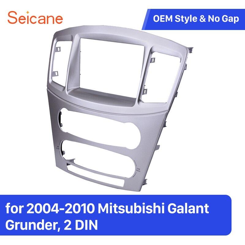 Marco de panel de Radio para coche Seicane OEM 2Din Kit de ajuste de bisel de tablero para 2004-2010 Mitsubishi Galant Grunder 173*98mm 178*102mm