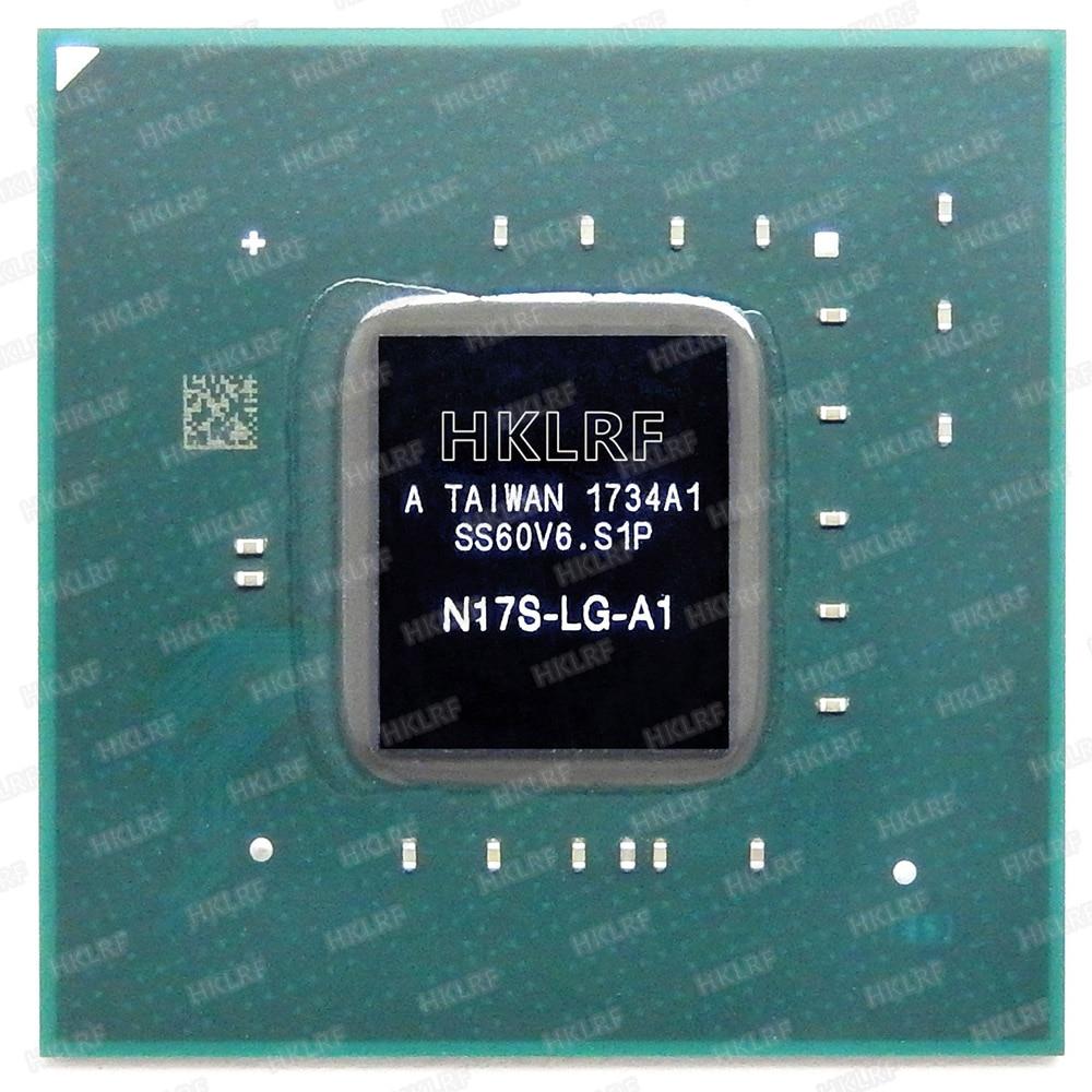 100% Brand New Original Chip IC Chipset BGA N17S-LG-A1 Frete Grátis