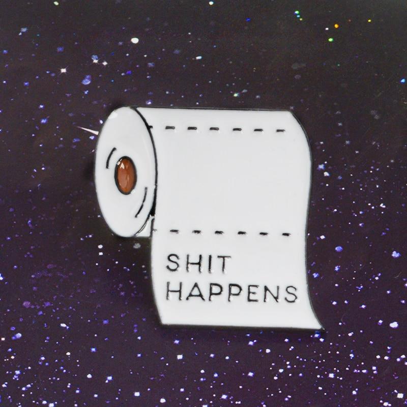 Accesorios de mochila de tela blanco pasa rollo de papel Metal esmalte pins cita divertida insignias broches para hombres y mujeres