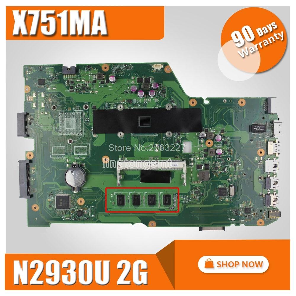 Para ASUS k751M K751MA X751MA R752M R752MA X751MD rev2.0 Motherboard Mainboard processador N2930 2g memória Mainboard 100% Testado