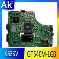 AK K53SV Laptop motherboard For Asus K53SM K53SC K53S K53SJ P53SJ A53SJ Test original mainboard 3.0/3.1 GT540M-1GB