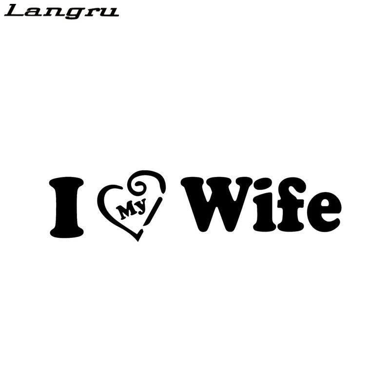 Langru Me encanta mi esposa amor vinilo gráfico etiqueta engomada del coche de coche-estilo decorativo coche Jdm