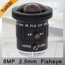 "Yumiki 2,5mm 4 Karat 8MP 2/3 ""F1.6 IR Fisheye Weitwinkel CS-Mount Mono brenn Cctv-objektiv Auto Iris 8 Megapixel für CCTV 4 Karat Kamera"