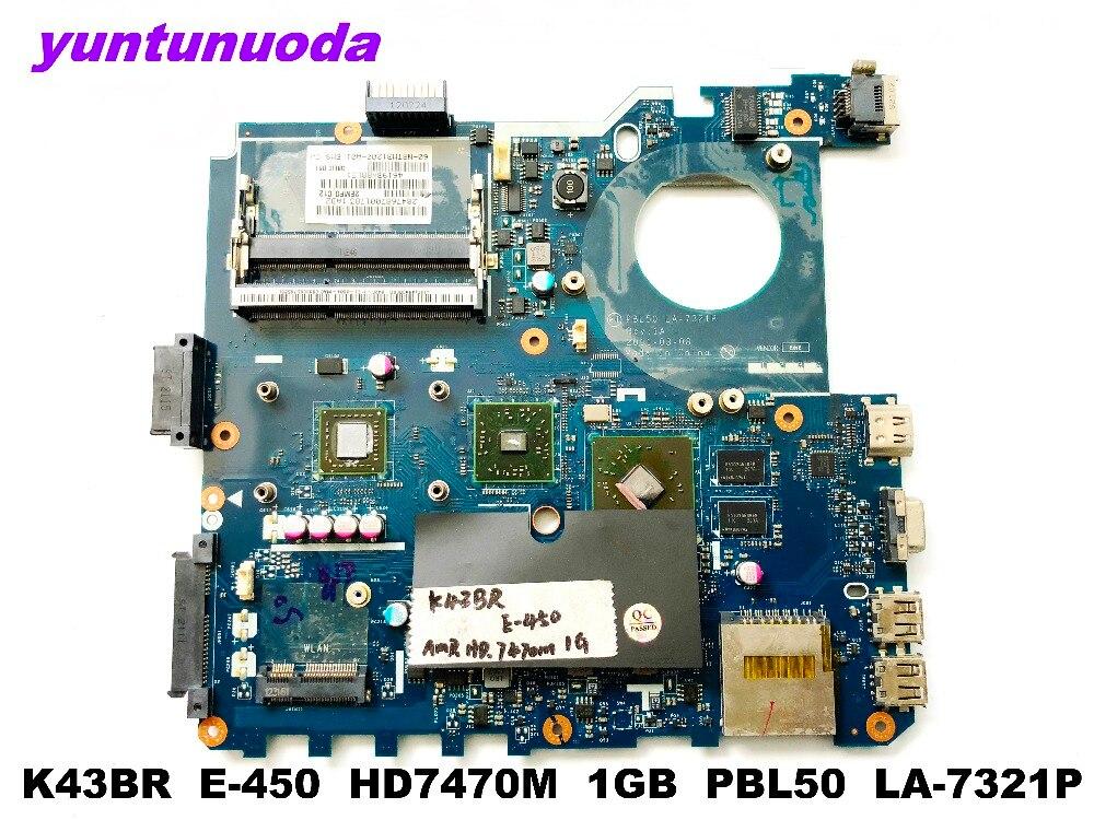 Original para ASUS K43BR portátil placa base K43BR E-450 HD7470M 1 GB PBL50 LA-7321P probada buena envío gratis