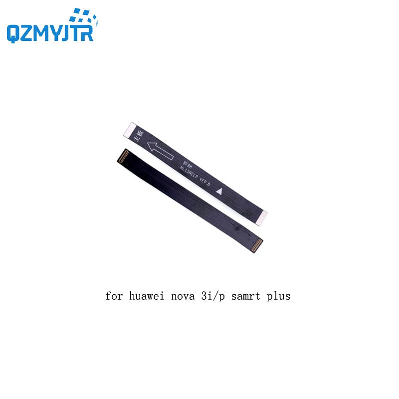 Para huawei Nova 3i Placa Principal Flex Cable Conectar LCD Fita Flex Cable Mainboard Motherboard Flex Cable para huawei P smart Plus