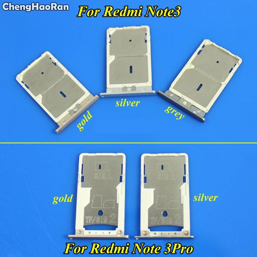 ChengHaoRan para xiaomi Redmi nota 3/Redmi Note 3 Pro soporte de bandeja Sim ranura de lector de tarjetas recambio de soporte de ranura