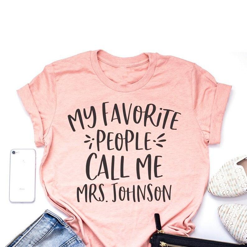 Mi gente favorita Me llama señora camiseta profesor personalizado regalo de enseñanza ropa gráfica camiseta con estilo Grunge eslogan trajes Top