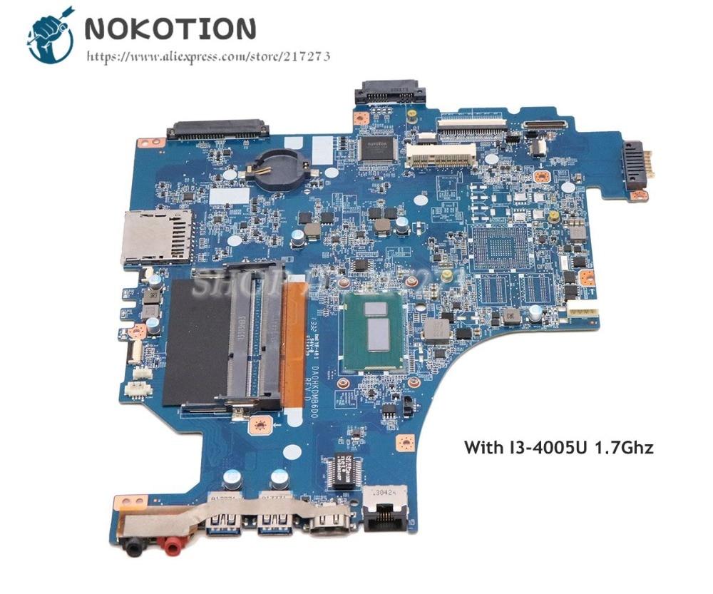 NOKOTION para Sony Vaio SVF15 SVF153A1YM placa base de computadora portátil SR1EK I3-4005U 1,7 Ghz DDR3L DA0HKDMB6D0 Tablero Principal