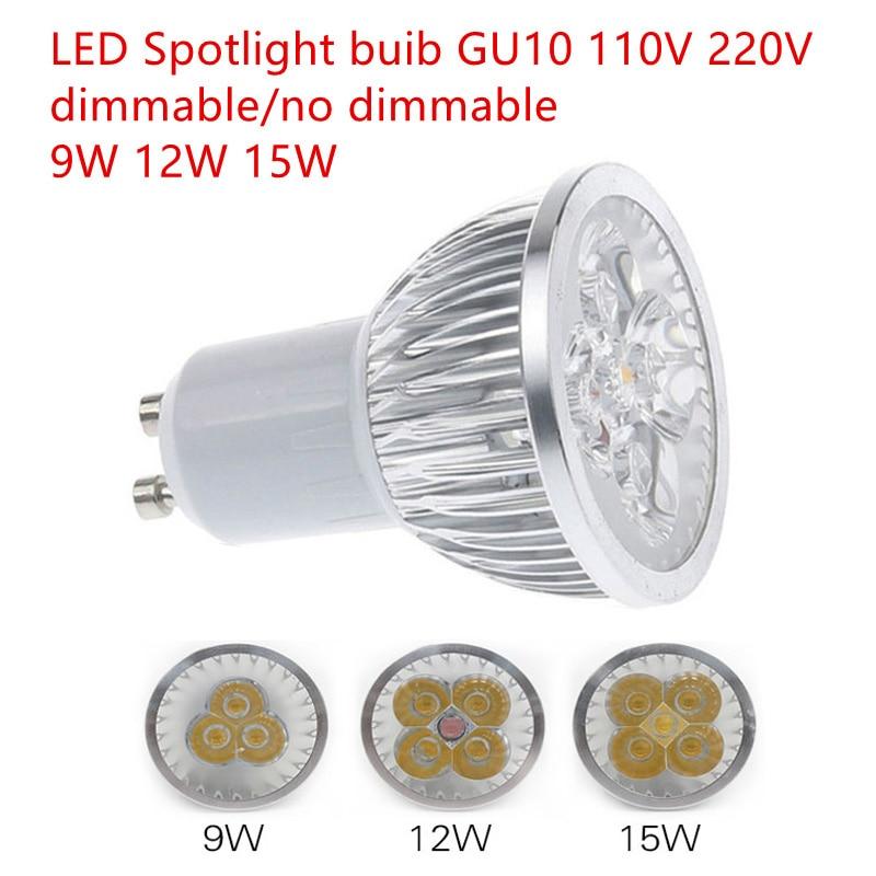10 stks Super Heldere 9 W 12 W 15 W GU10 LED Lamp 110 V 220 V Dimbare Led Spots Warm/Natural/Cool Wit GU 10 LED lamp