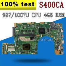 S400CA carte mère 1007/987/847 CPU 4GB RAM pour For Asus S400C S500CA ordinateur portable carte mère S400CA2 cœurs carte mère test OK