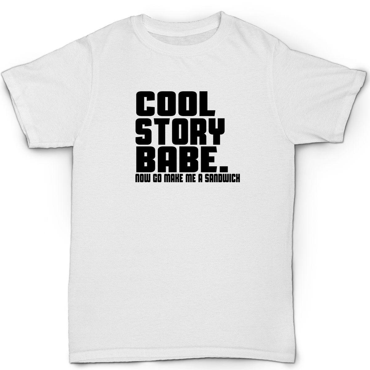 cool story babe mens t shirt funny humour birthday gift Print T Shirt Mens Short Sleeve Hot Tops Tshirt Homme