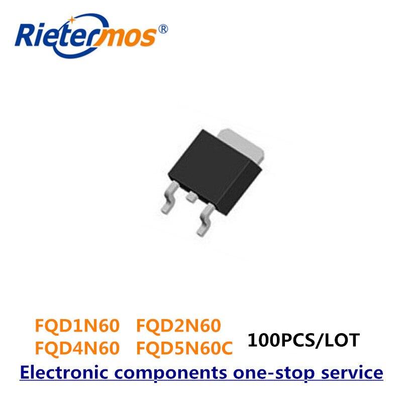 100 PCS FQD1N60C TO252 FQD1N60 1N60 FQD2N60C FQD2N60 2N60 FQD4N60C FQD4N60 4N60 FQD5N60C FQD5N60 5N60 TO252
