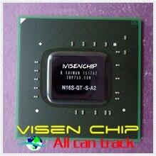 100% Nuovo N16S-GT-S-A2 BGA chipset Integrato