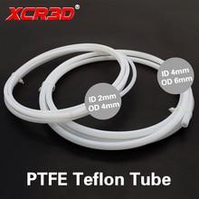 XCR3D 3D imprimante pièces PTFE Tube téflon tuyau 4*2 6*4 pour 1.75/3mm filament 1 mètre blanc alimentation Tube j-head hotend Bowden extrudeuse