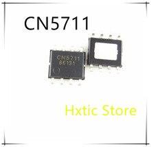 10 pçs/lote CN5711 SOP-8 Alto Brilho LED Chip de Motorista Original NOVO