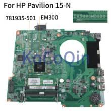 KoCoQin Laptop moederbord Voor HP Pavilion 15-N 15-F Moederbord 781935-001 781935-501 783324-501 DA0U93MB6D0 EM300