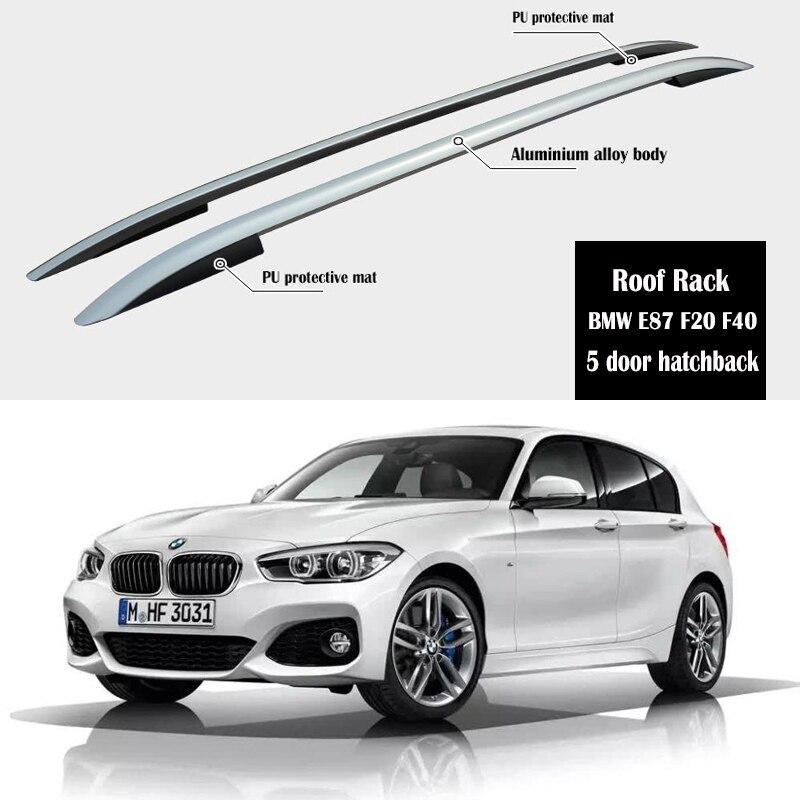 Estante de techo para BMW E87 F20 F40 118i 125i 120i M140i 5 puerta hatchback Rail Bar equipaje Carrier barras top cajas de carril de barra cruzada