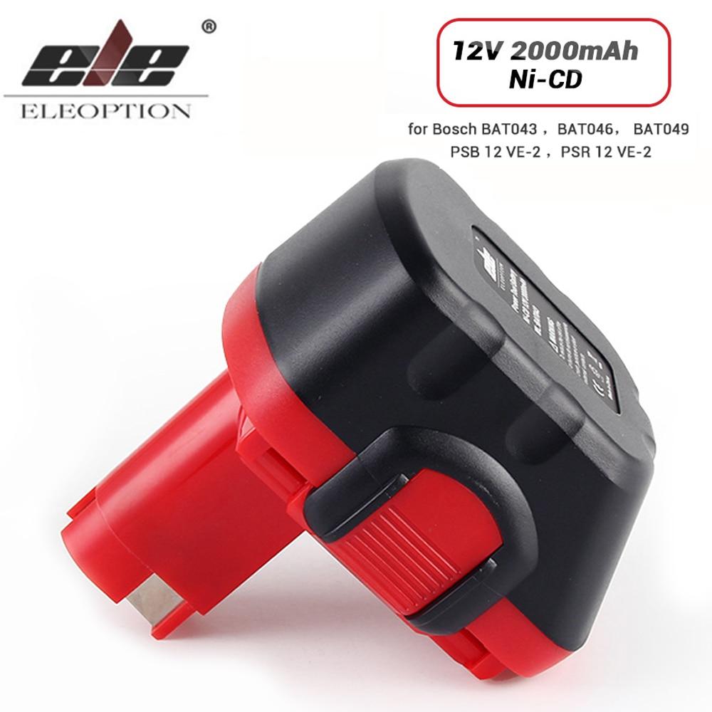 ELE ELEOPTION High Quality 12V 2.0Ah 2000mAh Ni-CD Battery for Bosch BAT043 BAT046 BAT049 PSB 12 VE-2 PSR 12 VE-2