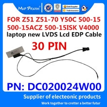 MAD DRAGON новый ноутбук LVDS lcd EDP кабель для lenovo Xiaoxin Z51 Z51-70 Y50C 500-15 500-15ACZ 500-15ISK V4000 DC020024W00
