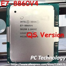 E7-8860V4 oryginalny Intel XEON QS wersja E7 8860V4 procesora 18-rdzeni 2.20 GHZ 45 MB 14nm LGA2011-3 140 W e7 8860 V4 procesor