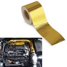 5m x 5cm taśma odblaskowa z włókna szklanego złota wysoka temperatura ciepła i dźwięku tarcza Wrap Roll Adhesive nowe akcesoria samochodowe