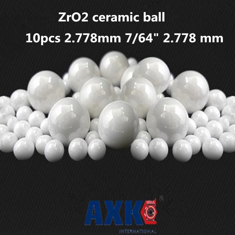 """Axk 10 Uds 2.778mm 7/64 """"2.778 Mm bolas de cerámica Zro2 bolas de Zirconia usadas en rodamiento/bomba/deslizador lineal/valvs bolas G5"""