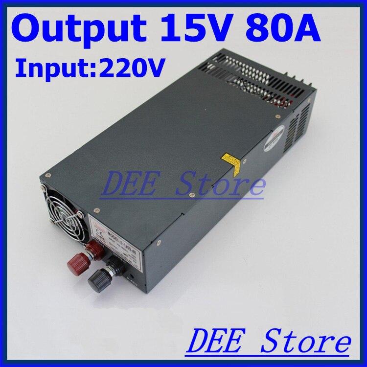 Controlador de Led, 1200 W 15 V (0 V-16,5 V) 80A de salida única ac 220 v a dc 15 v Unidad de fuente de alimentación de conmutación para tira de luz LED
