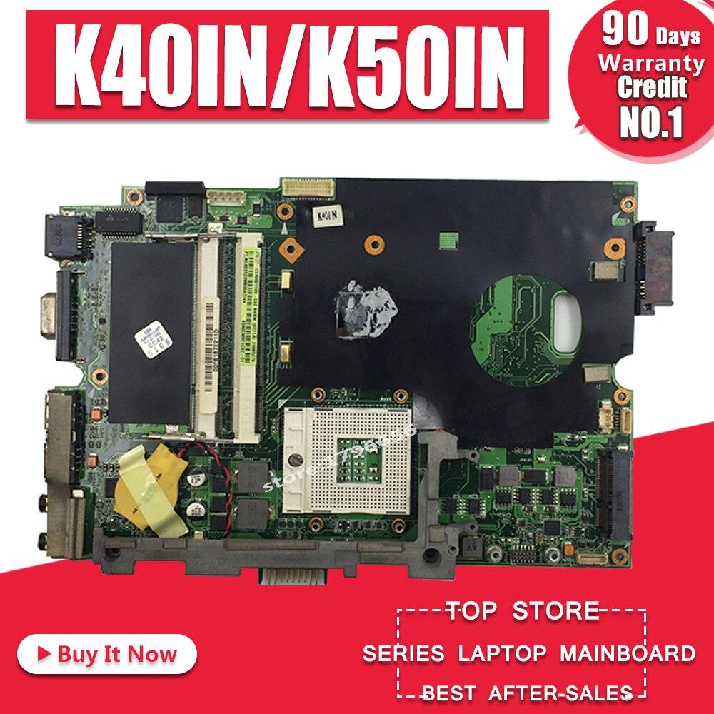 K40IN K50IN Motherboard Para ASUS K40IN K50IN X8AIN X5DIN K40IP K50IP K40I K50I K40 K40IN K50 Laptop motherboard Mainboard teste