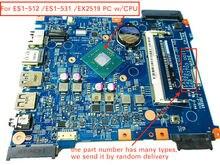 448.03703.001 / 448.03708.0011 / 448.05302.0011 For Acer aspire ES1-512 ES1-531 EX2519 Laptop Motherboard with pentium cpu